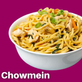 Chowmein & Noodles